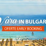 Vara in Bulgaria! Profita de ofertele Early Booking