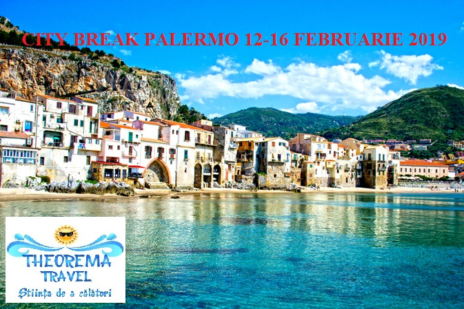 CITY BREAK PALERMO 12-16 FEBRUARIE 2019